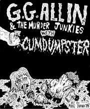 Mike Diana - G.G. Allin & the Murder Junkies with Cumdumspter