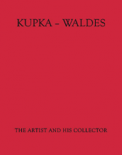 Kupka - Waldes | Artist And His Collector