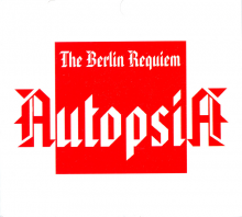 Autopsia - Berlin Requiem