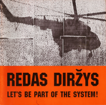 Redas Dirzys: Let's be Part of The System