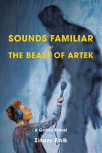 Zinovy Zinik: Sounds Familiar or The Beast of Artek