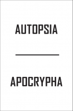 Autopsia: Apocrypha