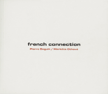 Markéta Othová, Pierre Daguin: French Connection