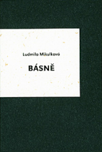 Ludmila Mikulková: Poetry